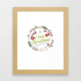 I Hate Christmas Framed Art Print