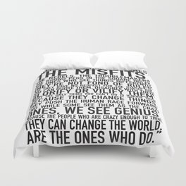 Here's to the crazy ones Duvet Cover