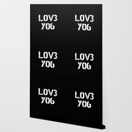 Love you typography black pattern Wallpaper