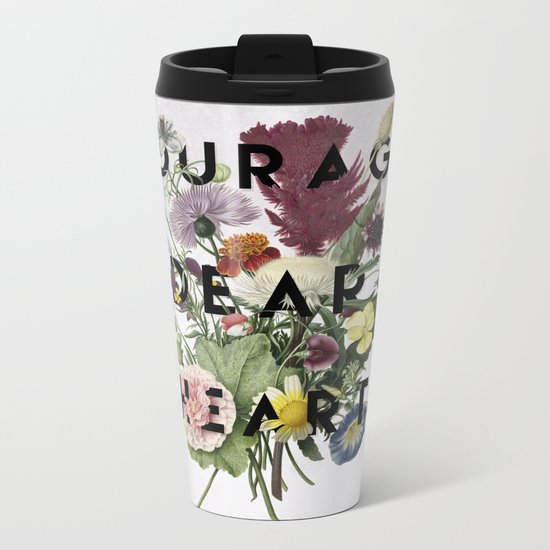 Courage Metal Travel Mug