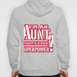 I'm An Aunt Mother Day Mom Present Hoody