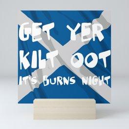 Get Yer Kilt Oot Its Burns Night White Text With Saltire  Mini Art Print