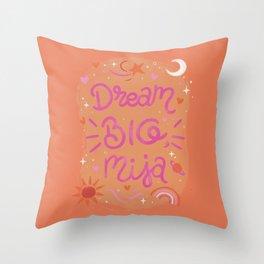Dream Big, Mija Throw Pillow