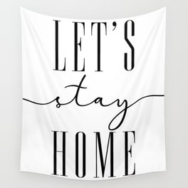 Let's stay home, scandinavian style (2) Wall Tapestry