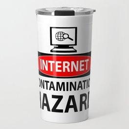 Internet – contamination hazard Travel Mug