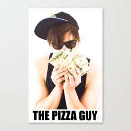THE PIZZA GUY Canvas Print