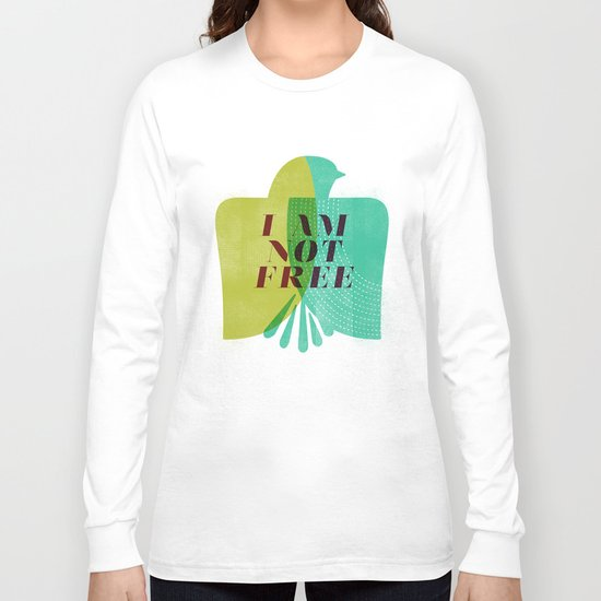 I am not free Long Sleeve T-shirt