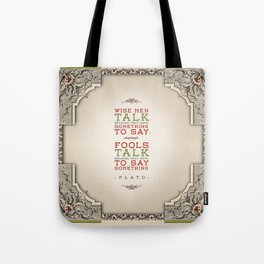 Plato regarding talking Tote Bag