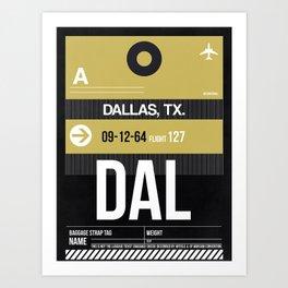 DAL Dallas Luggage Tag 2 Art Print