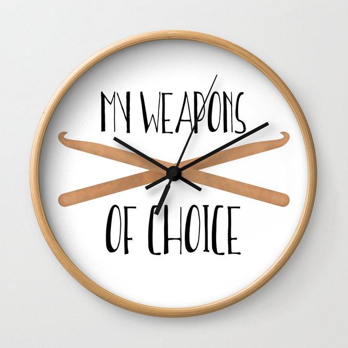 My Weapons Of Choice     Crochet Hooks Wall Clock