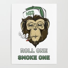 Weed Lovers - Roll One Smoke One Poster