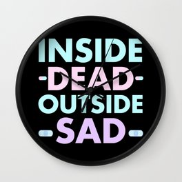 Yami Kawaii Pastel Goth Inside Dead Outside Sad Aesthetic Anime Gift Wall Clock