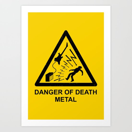 Danger Of Death Metal Art Print