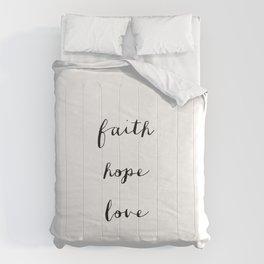 FAITH HOPE LOVE - B & W Comforters