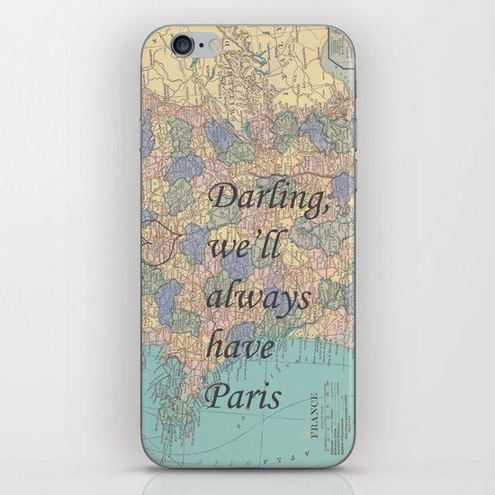 We'll Always Have Paris iPhone Skin