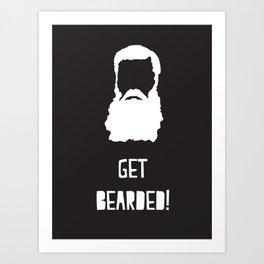 Get Bearded Art Print