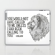 Aslan - You would not have called to me unless I had been calling to you Laptop & iPad Skin