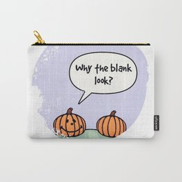 Blank Look Carry-All Pouch