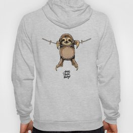 Hang in There Baby Sloth Hoody