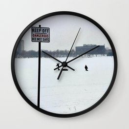 Keep Off Dangerous Ice Not Safe Winter Day on the Ice in Minneapolis by Christie Olstad Wall Clock