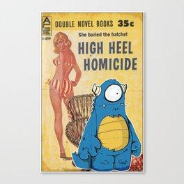 High Heel Homicide Canvas Print