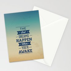 The best dreams happen when you're awake Stationery Cards