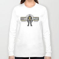 titan Long Sleeve T-shirts featuring Titan Pilot Training Academy by adho1982