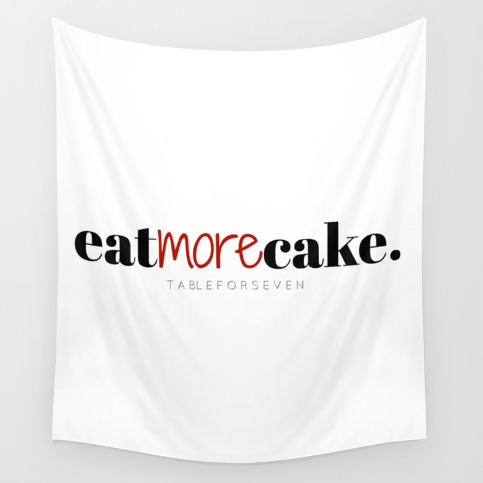 Eat More Cake Wall Tapestry