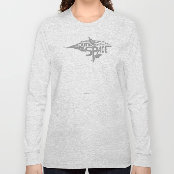 There's Plenty of Space Out in Space! -Wall-e Long Sleeve T-shirt