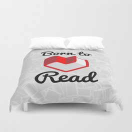 Born to Read II Duvet Cover