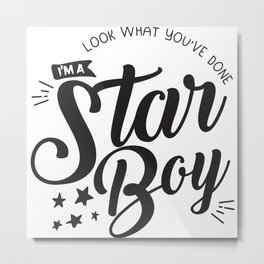 I am a Starboy Metal Print