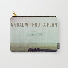 A Goal Without A Plan Carry-All Pouch