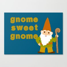 gnome sweet gnome Canvas Print