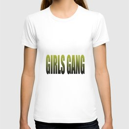 girls gang T-shirt