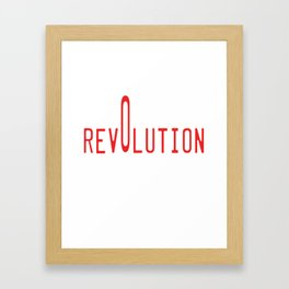 This is the awesome revolutionary Tshirt Those who make peaceful revolution Our revolution Framed Art Print