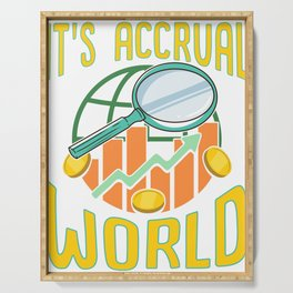 It's Accrual World Awesome Accounting Pun Serving Tray