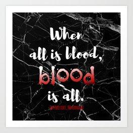 ALL IS BLOOD | NEVERNIGHT Art Print