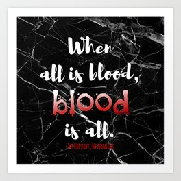 ALL IS BLOOD | NEVERNIGHT Art Print