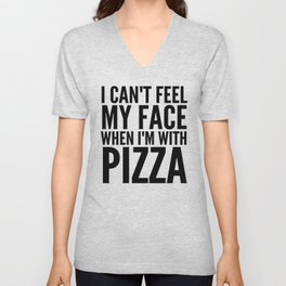 I Can't Feel My Face When I'm With Pizza (Yellow) Unisex V-Neck