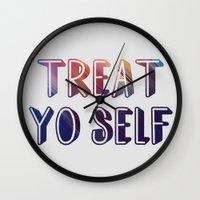 treat yo self Wall Clocks featuring treat yo self  by amyskhaleesi