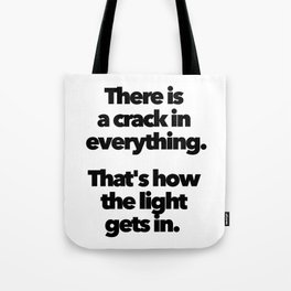 COHEN CRACK EVERYTHING HOW LIGHT GETS IN Tote Bag