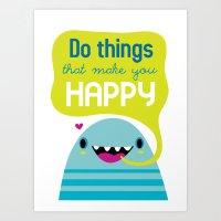 be happy Art Prints featuring Happy by Maria Jose Da Luz
