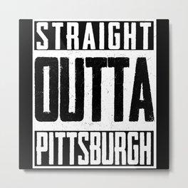 Straight Outta Pittsburgh Pride Hockey Fan Metal Print