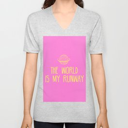 The world is my runway Unisex V-Neck