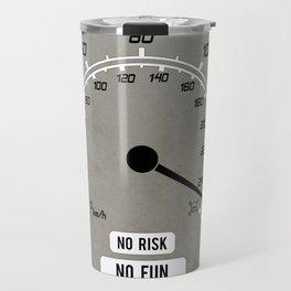No Risk No Fun Travel Mug