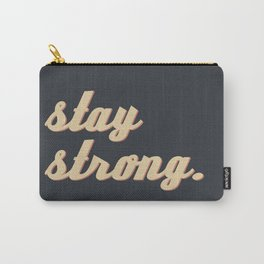 Stay Strong II Carry-All Pouch