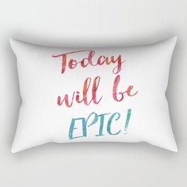 EPIC day Rectangular Pillow