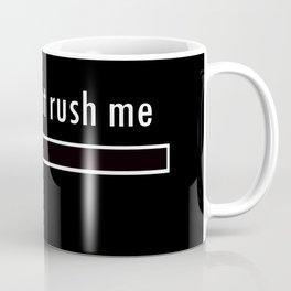 Plase Wait Coffee Mug