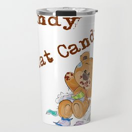 Candy What Candy Teddy Bear Gifts Travel Mug