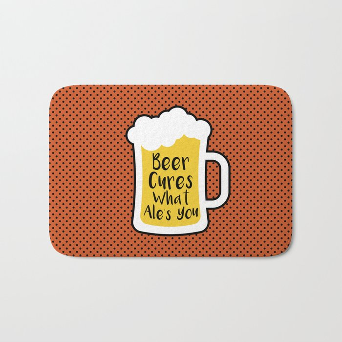 Beer Cures What Ales You Bath Mat
